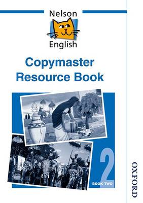 Nelson English - Book 2 Copymaster Resource Book by John Jackman, Wendy Wren