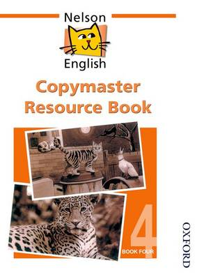 Nelson English - Book 4 Copymaster Resource Book by John Jackman, Wendy Wren