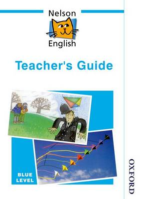 Nelson English - Blue Level Teacher's Guide by Wendy Wren, John Jackman