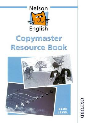 Nelson English - Blue Level Copymaster Resource Book by Wendy Wren, John Jackman, etc.