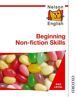 Nelson English - Red Level Beginning Non-Fiction Skills by John Jackman, Wendy Wren