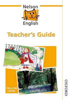 Nelson English - Yellow Level Teacher's Guide by John Jackman, Wendy Wren
