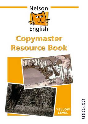 Nelson English - Yellow Level Copymaster Resource Book by John Jackman, Wendy Wren