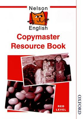 Nelson English - Red Level Copymaster Resource Book by John Jackman, Wendy Wren