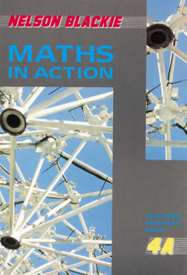 Maths in Action Teachers' Resource Book 4A by Jim Hunter, Doug Brown, J.L. Hodge, A.G. Robertson