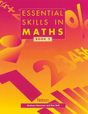 Essential Skills in Maths - Students' Book 2 by Graham Newman, Ron Bull