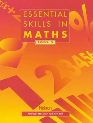 Essential Skills in Maths - Students Book 5 by Graham Newman, Ron Bull