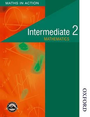 Maths in Action - Intermediate 2 Students' Book by Doug Brown, Robin D. Howat, Glenys Marra, Edward C. K. Mullan