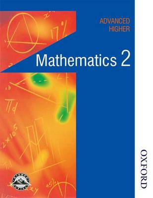 Maths in Action - Advanced Higher Mathematics 2 by Edward C. K. Mullan, Peter W. Westwood, Clive Chambers