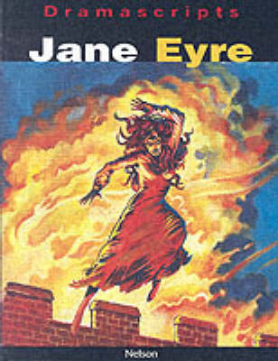 Dramascripts - Jane Eyre by Charlotte Bronte, Mark Morris