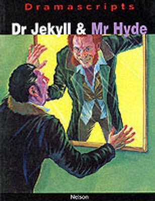Dramascripts - Dr Jekyll and Mr Hyde by Robert Louis Stevenson, David Calcutt