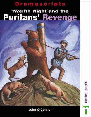 Twelfth Night and the Puritans' Revenge by John O'Connor