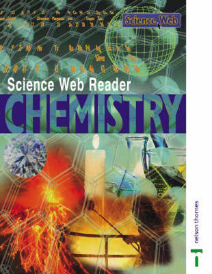 Science Web Reader Chemistry by Joan Solomon, etc., Jan Murphy, Mary Ratcliffe