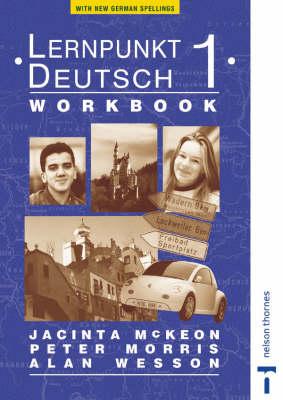 Lernpunkt Deutsch Workbook for Ireland by Peter Morris, Alan Wesson