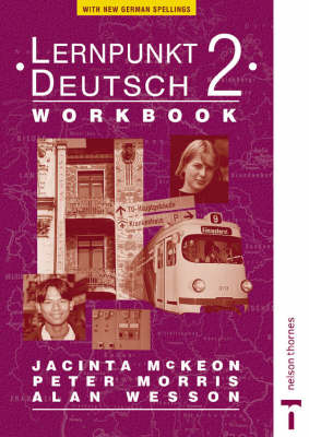Lernpunkt Deutsch Workbook for Ireland by Peter Morris, Alan Wesson