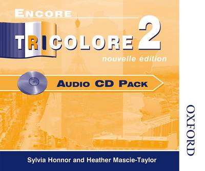 Encore Tricolore Nouvelle 2 Audio CD Pack by Sylvia Honnor, Heather Mascie-Taylor