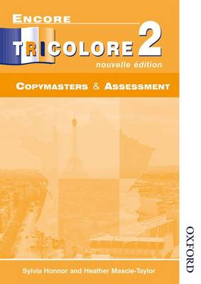 Encore Tricolore Nouvelle 2 Copymasters and Assessment by Sylvia Honnor, Heather Mascie-Taylor