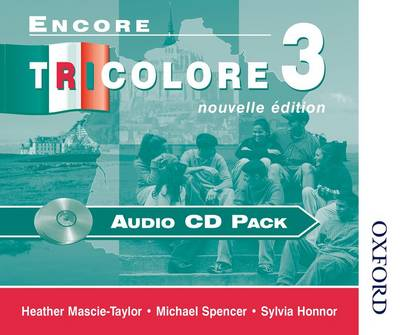 Encore Tricolore Nouvelle 3 Audio CD Pack by Sylvia Honnor, Heather Mascie-Taylor, Michael Spencer