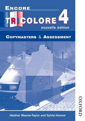 Encore Tricolore Nouvelle 4 Copymasters and Assessment by Sylvia Honnor, Heather Mascie-Taylor