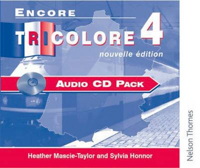 Encore Tricolore Nouvelle 4 Audio CD Pack by Sylvia Honnor, Heather Mascie-Taylor