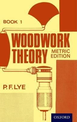Woodwork Theory by P. F. Lye
