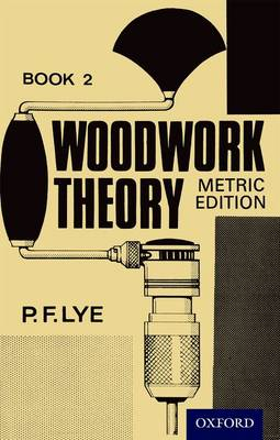Woodwork Theory by P. F. Lye