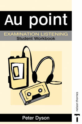 Au Point - Examination Listening Pack Student Workbook by Peter Dyson