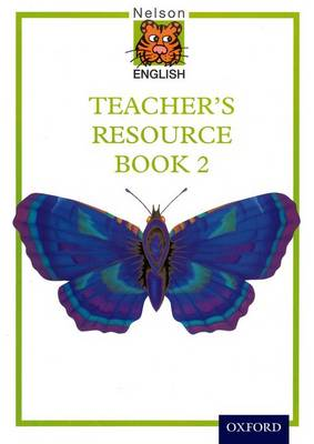 Nelson English International Teacher's Resource Book 2 by John Jackman, Wendy Wren