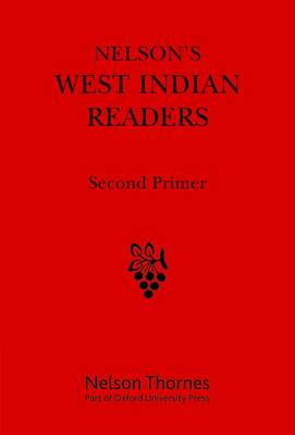 Nelson's West Indian Readers Second Primer by J. O. Cutteridge
