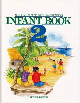 New West Indian Readers - Infant Workbook 2 by Clive Borely, Gordon Bell, Undine Giuseppi