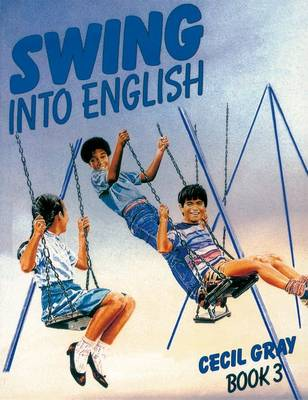 Swing into English Book 3 by Cecil Gray