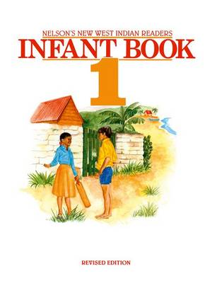New West Indian Readers - Infant Book 1 by Clive Borely, Gordon Bell, Undine Giuseppi
