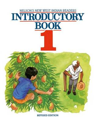 New West Indian Readers - Introductory Book 1 by Clive Borely, Gordon Bell, Undine Giuseppi