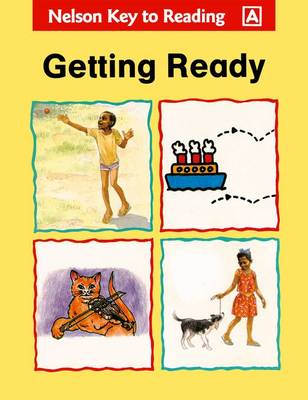 Key to Reading - Getting Ready by Bertilla Jean-Baptiste, St. Leonie Juste