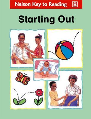 Key to Reading - Starting Out by Bertilla Jean-Baptiste, St. Leonie Juste