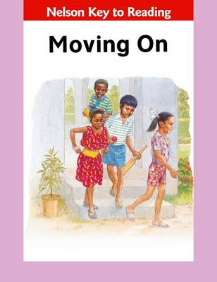 Key to Reading - Moving on by Bertilla Jean-Baptiste, St. Leonie Juste