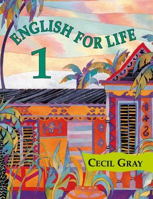 English for Life 1 by Cecil Gray