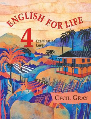 English for Life 4 Examination Level by Cecil Gray