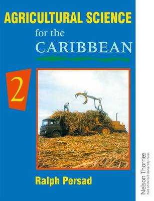 Agricultural Science for the Caribbean - 2 by Ralph Persad