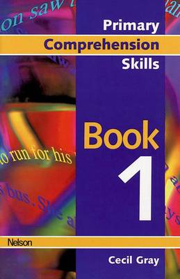 Primary Comprehension Skills - Book 1 by Cecil Gray