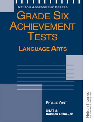 Grade Six Achievement Tests Language Arts by P. Wint