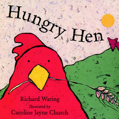 Hungry Hen by Richard Waring