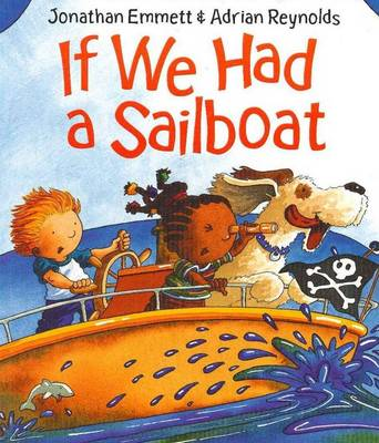 If We Had a Sailboat by Jonathan Emmett