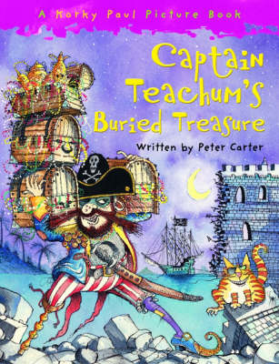 Captain Teachum's Buried Treasure by Peter Carter