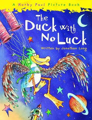 The Duck with No Luck by Jonathan Long
