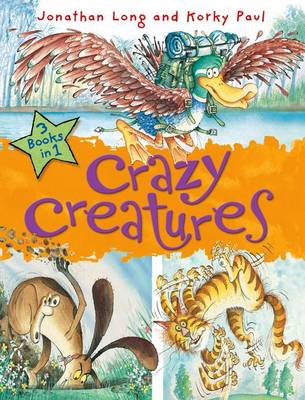 Crazy Creatures by Jonathan Long