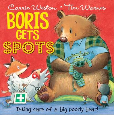 Boris Gets Spots by Carrie Weston