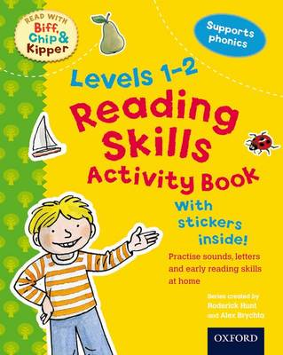 Oxford Reading Tree Read with Biff, Chip, and Kipper: Levels 1-2: Reading Skills Activity Book by Roderick Hunt, Kate Ruttle