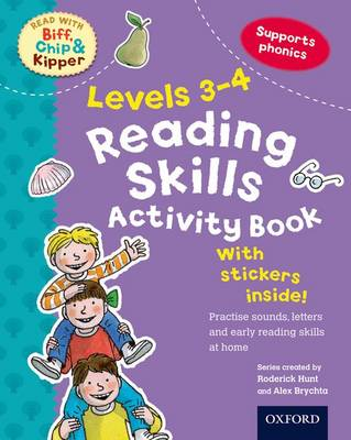 Oxford Reading Tree Read with Biff, Chip, and Kipper: Levels 3-4: Reading Skills Activity Book by Roderick Hunt, Kate Ruttle