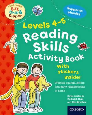 Oxford Reading Tree Read with Biff, Chip, and Kipper: Levels 4-5: Reading Skills Activity Book by Roderick Hunt, Kate Ruttle
